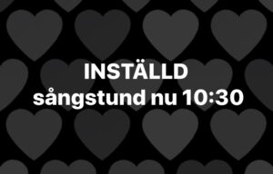 Inställd sångstund torsdag 25/3 10:30