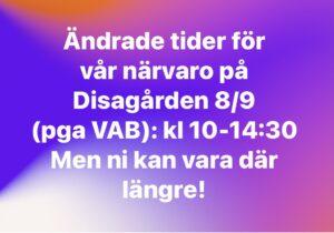 Läs mer om artikeln Ändrade tider Disagården 8/9